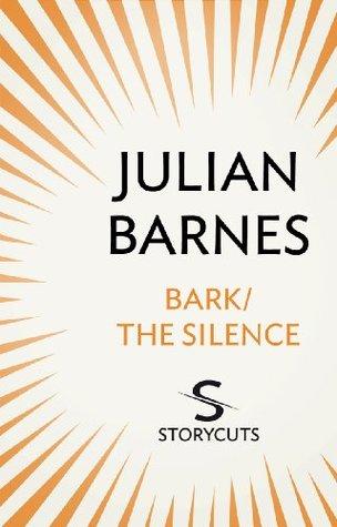 Bark / The Silence