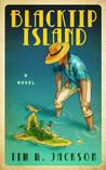 Blacktip Island by Tim W. Jackson