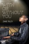 With or Without You (Go Your Own Way Book 2)