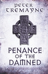 Penance of the Damned (Sister Fidelma, #27)