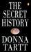 The Secret History by Donna Tartt