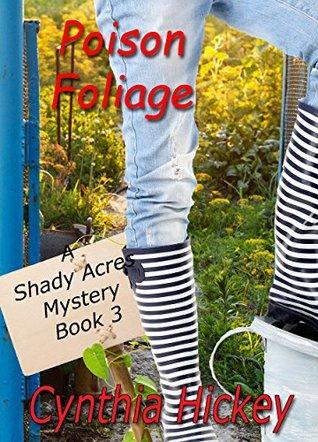 Poison Foliage (Shady Acres Mystery #3)