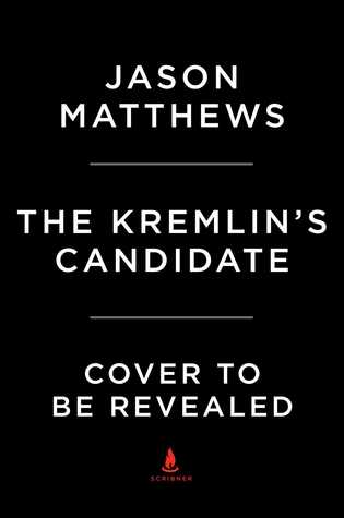 The Kremlins Candidate(Red Sparrow Trilogy 3)