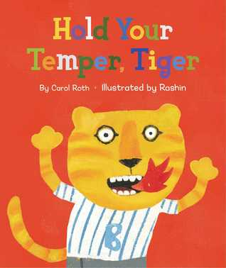 Hold Your Temper, Tiger