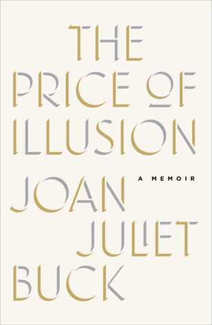 The Price of Illusion: A Memoir