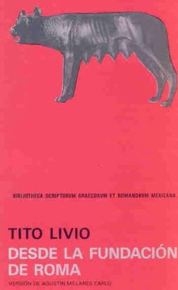 Desde la fundación de Roma. Libros I-II