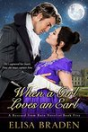 When a Girl Loves an Earl (Rescued from Ruin, #5)