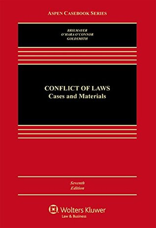 Conflict of Laws: Cases and Materials (Aspen Casebook)