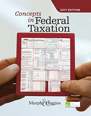 Concepts in Federal Taxation 2017