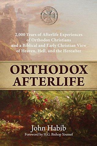 Orthodox Afterlife by John Habib