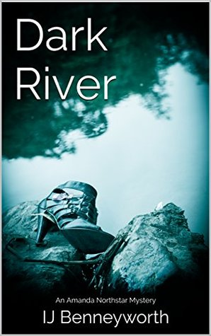 Dark River: An Amanda Northstar Mystery