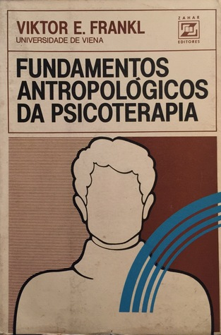 Fundamentos Antropológicos da Psicoterapia