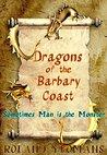 DRAGONS OF THE BARBARY COAST