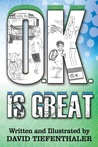 O.K. Is Great (O.K. Series, #1)
