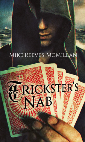 Tricksters Nab(Hand of the Trickster 2)