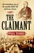 The Claimant: The Extraordinary Story of the Butcher Who Said He Was a Baronet