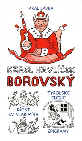 Král Lávra, Křest Sv. Vladimíra, Tyrolské Elegie, Epigramy  (Neoluxor edice)