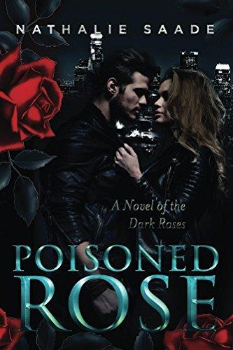 Poisoned Rose (Dark Roses Book 1)