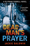 Dead Man's Prayer (DI Frank Farrell, #1)