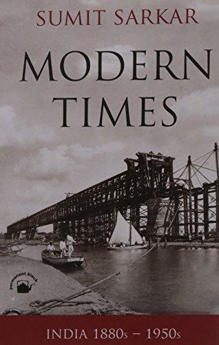 Modern Times: India 1880s-1950s (Enviornment, Economy, Culture)