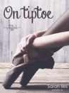 On tiptoe by Sarah Iles