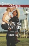 Cowgirls Don't Cry by Silver James