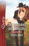 The Boss and His Cowgirl by Silver James