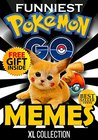 Pokemon Go Memes: Largest Collection With The Latest Funniest Pokemon Go Memes + FREE Gift Inside (Book 49) (Funny Memes - Pokemon Go Memes - Pokemon Comics - Pokemon Jokes - Pokemon Funny Memes)