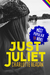 Just Juliet