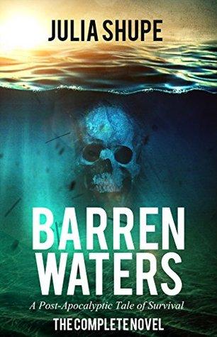 Barren waters the complete novel by julia shupe 31577833 fandeluxe Gallery