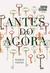 Antes do Agora by Gleice Couto