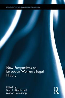 New Perspectives on European Women S Legal History