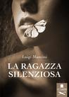 la ragazza silenziosa by Luigi Mancini