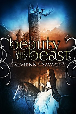 Beauty And The Beast Once Upon A Spell 1 By Vivienne Savage