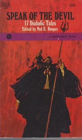 Speak of the Devil: 17 Diabolic Tales