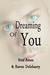 Dreaming Of You (Love & Lus...
