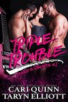 Triple Trouble (Found in Oblivion, #2)