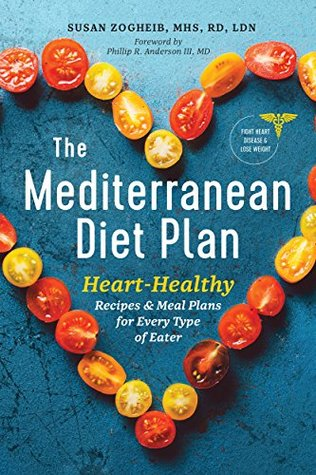 The Mediterranean Diet Plan Heart Healthy Recipes Meal Plans