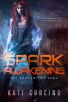 Spark Awakening (The Progenitor Saga, #2)
