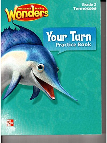 McGraw-Hill Reading Wonders Your Turn Practice Book Grade 2 Tennessee Edition