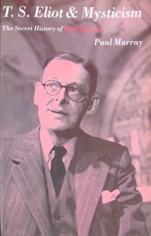 T.S.Eliot and Mysticism