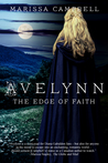 Avelynn: The Edge of Faith (Avelynn #2)