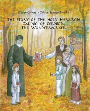the-story-of-the-holy-hierarch-calinic-of-cernica-the-wonderworker