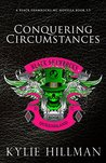 Conquering Circumstances (Black Shamrocks MC, #3.5)
