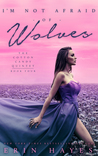 I'm Not Afraid of Wolves (The Cotton Candy Quintet #4)