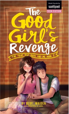 The Four Bad Boys And Me Book 2 Good Girls Revenge By Blue Maiden