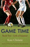 Game Time (Girls of Summer, #2)