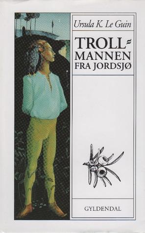 Trollmannen fra Jordsjø : første bok om Jordsjø