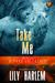 Take Me! (Alphas Unleashed #2)