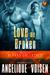 Love Me Broken (Alphas Unleashed #3)